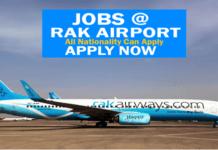 Vacancies In Rak International Airport UAE 2018