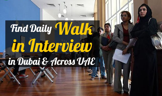 Latest Walk in Interview in Dubai Today 2021 - GCCRecruitments