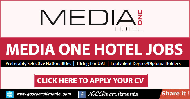 Media One Hotel Jobs Vacancies in Dubai 2021