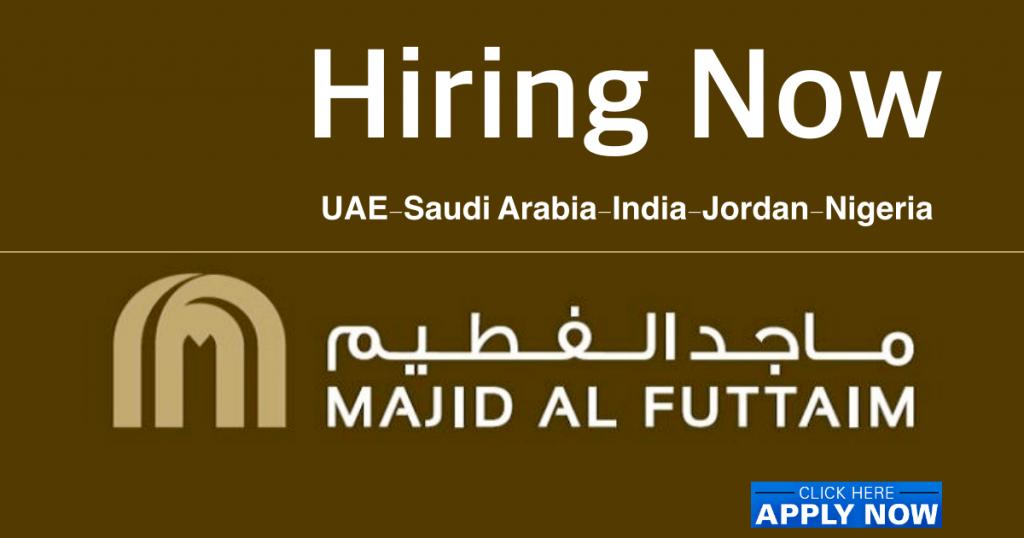 Majid Al Futtaim Careers Job Vacancies 2021